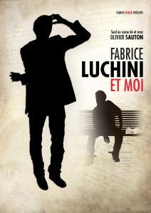 Fabrice Luchini et moi Olivier Sauton