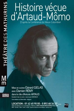 Histoire vécue d'Artaud-Mômo Gérard Gelas Damien Rému Théâtre des Mathurins