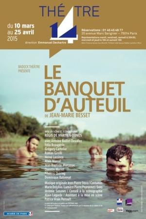 Le Banquet d'Auteuil Jean-Marie Besset Théâtre 14