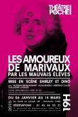 Les Amoureux de Marivaux Les Mauvais Elèves Théâtre de Poche-Montparnasse