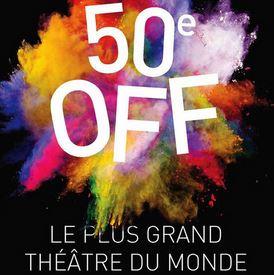 Festival OFF d'Avignon 2015 50ème le plus grand théâtre du monde