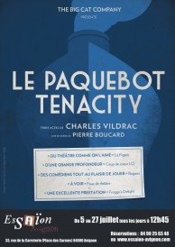 Le Paquebot Tenacity Charles Vildrac The Big Cat Company Essaïon Festival Avignon