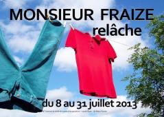 Monsieur Fraize Relâche Festival Avignon