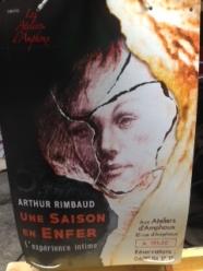 Arthur Rimbaud Une saison en enfer ateliers d'amphoux affiche festival avignon OFF 2016