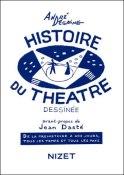 Histoire du théâtre dessinée André Degaine