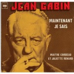Jean Gabin maintenant je sais
