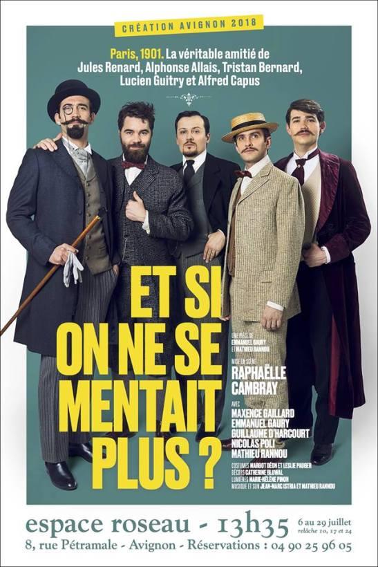 Et si on ne se mentait plus Les Inspirés pièce de théâtre Espace Roseau affiche festival avignon off 2018